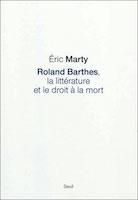 éric marty barthes et le droit à la mort